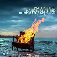 Cover Bl!ndman [Sax] / Eric Sleichim & Reitze Smits - Water & Fire: Handel Revisited